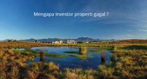 mengapa investor properti gagal